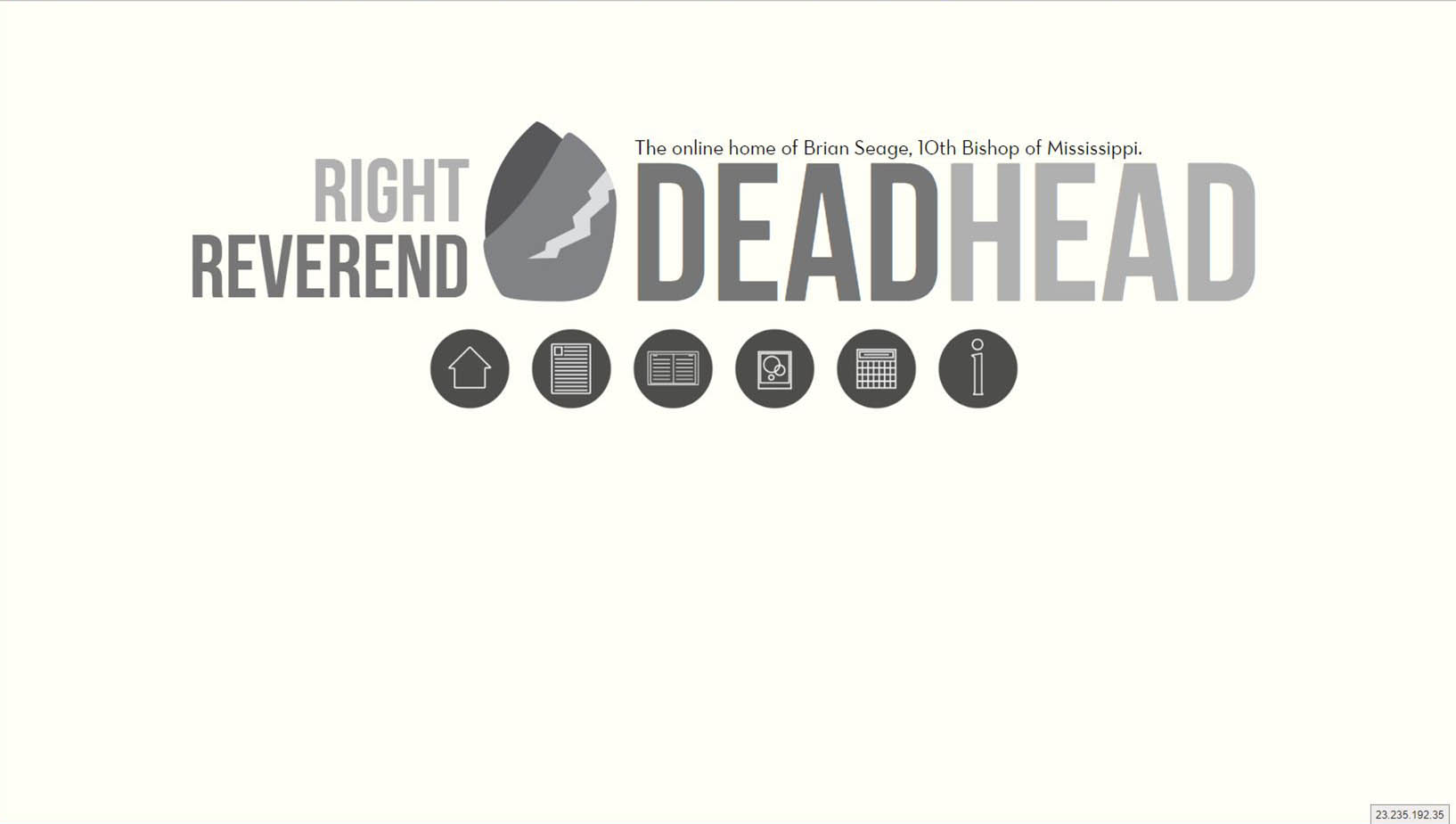 Right Reverend Deadhead  |  Blog and information sight for Bishop Brian Seage