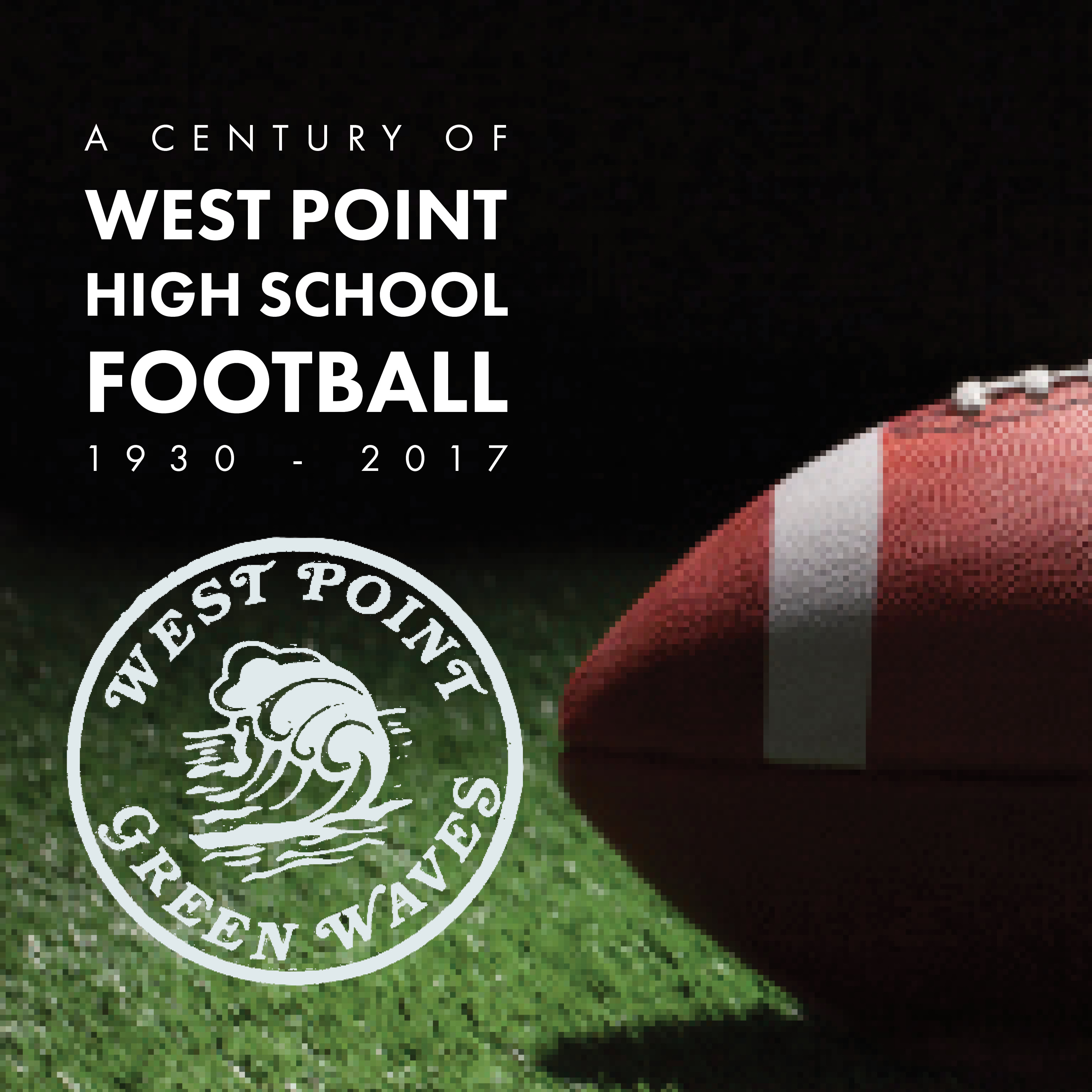 A History of West Point High School Football |  Private group history book